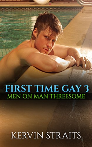 first-time-gay-3-men-on-man-threesome-english-edition