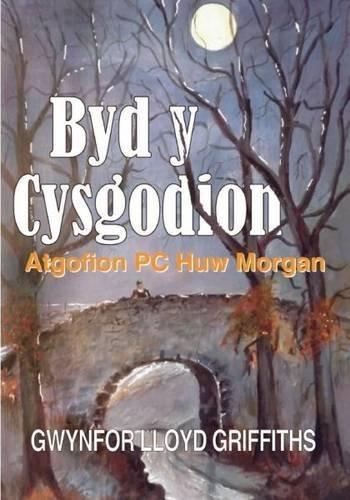 byd-y-cysgodion-atgofion-pc-huw-morgan-by-gwynfor-lloyd-griffiths-2015-03-25