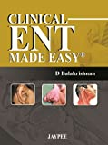 Clinical ENT Made Easy