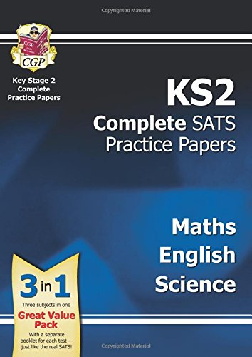 New KS2 Complete SATS Practice : Science, Maths & English -: Maths, Science and English (Practice Papers)