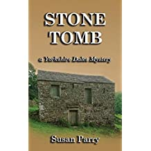 Stone Tomb (The Yorkshire Dales Mystery Series Book 9)