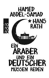 Ein Araber und ein Deutscher müssen reden