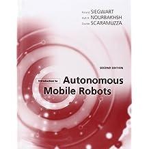 Introduction to Autonomous Mobile Robots (Intelligent Robotics and Autonomous Agents)