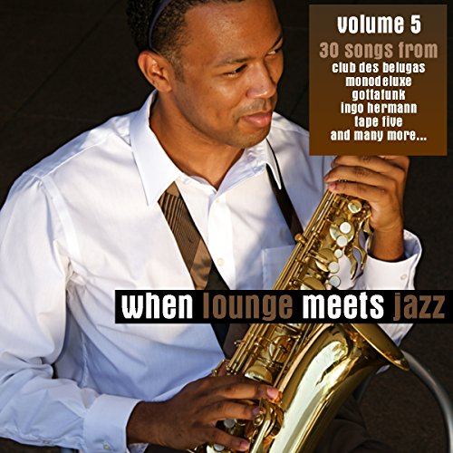 When Lounge Meets Jazz Vol. 5