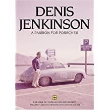 Denis Jenkinson A Passion for Porsches by Denis Jenkinson (2001-12-03)