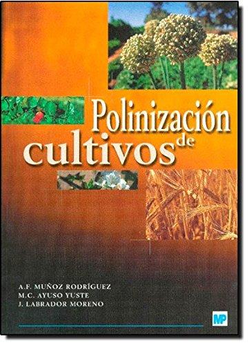 Polinización de cultivos por M. CONCEPCIÓN AYUSO YUSTE