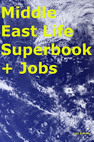 Middle East Life Superbook + Jobs (English Edition)