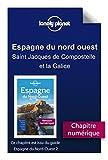 Espagne du Nord-Ouest - Saint Jacques de Compostelle et la Galice (French Edition)