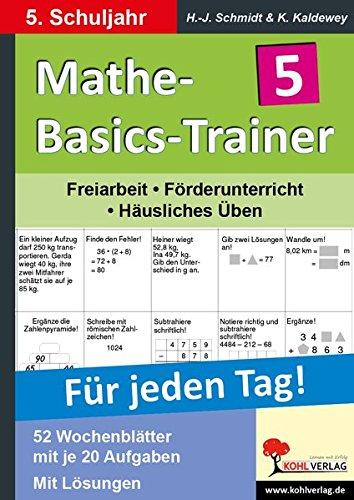 Mathe-Basics-Trainer 5. Schuljahr: Grundlagentraining für jeden Tag (Basic Trainer)