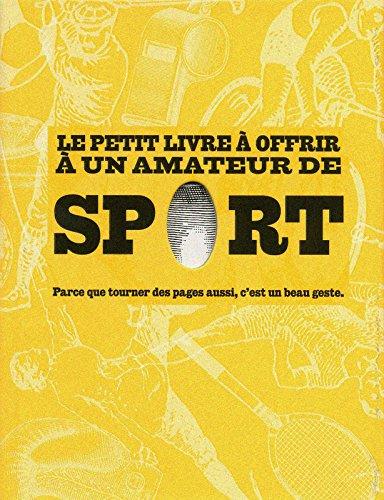 Le petit livre à offrir à un amateur de sport : Parce que tourner des pages aussi, c'est un beau geste par MATTHIEU REMY