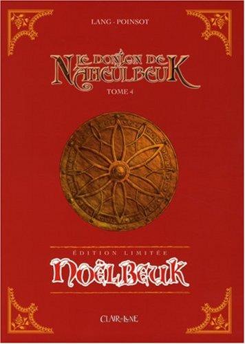 Le Donjon de Naheulbeuk, Tome 4 : Noëlbeuk par John Lang