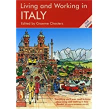 Living & Working in Italy: A Survival Handbook by Graeme Chesters (2004-08-16)
