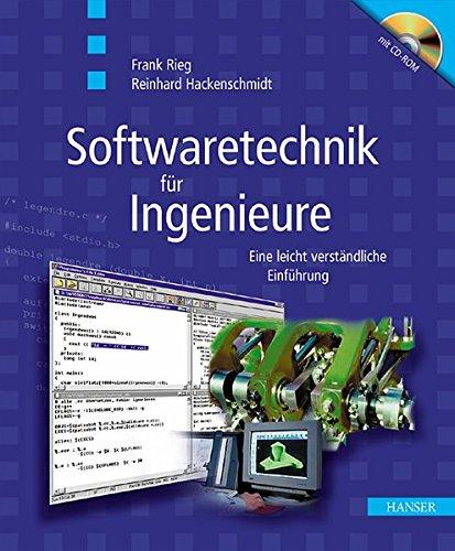 Softwaretechnik für Ingenieure: Eine leicht verständliche Einführung