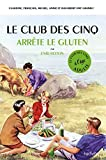 """Afficher """"Le club des Cinq arrête le gluten"""""""
