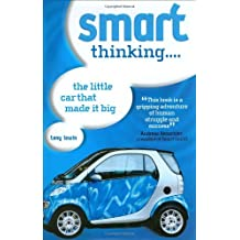 Smart Thinking: The Little Car That Made it Big by Tony Lewin (2004-09-19)