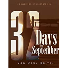 32 Days In September (English Edition)