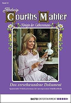 Hedwig Courths-Mahler - Folge 022: Das verschwundene Dokument