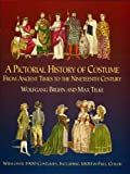 A Pictorial History of Costume From Ancient Times - Best Reviews Guide