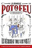 """Afficher """"La Famille Potofeu n° 01 Ils réalisent tous vos voeux !"""""""