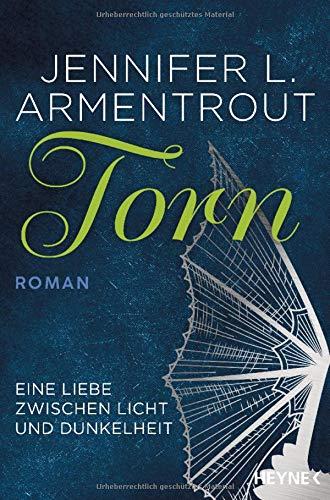 Torn - Eine Liebe zwischen Licht und Dunkelheit: Roman (Wicked-Trilogie, Band 2)