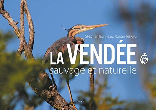 La Vendée : sauvage et naturelle
