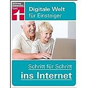 Schritt für Schritt ins Internet: Digitale Welt für Einsteiger