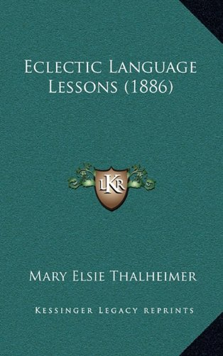 Eclectic Language Lessons (1886)