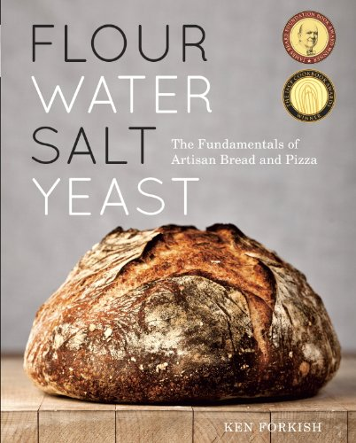 Flour Water Salt Yeast: The Fundamentals of Artisan Bread and Pizza (English Edition)