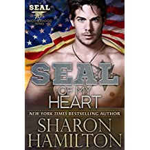 SEAL Of My Heart (SEAL Brotherhood Series Book 7) (English Edition)