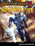 Weapons Free: BattleCorps Anthology Vol. 3 (English Edition)