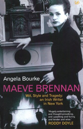 Maeve Brennan: Wit, Style and Tragedy: An Irish Writer in New York