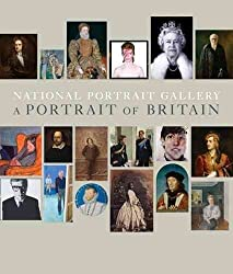 [(The National Portrait Gallery : A Portrait of Britain)] [By (author) Tarnya Cooper ] published on (April, 2015)