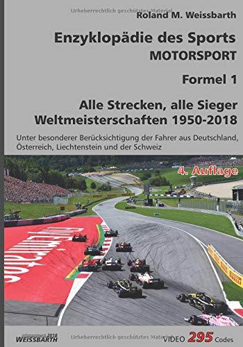 Enzyklopädie des Sports - Motorsport - Formel 1: Weltmeisterschaften 1950-2018 por Roland M. Weissbarth