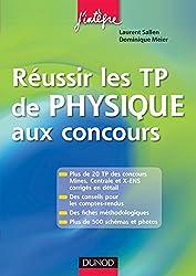 Réussir les TP de Physique aux concours (Concours Ecoles d'ingénieurs)