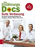 Die Ern�hrungs-Docs: Gute Verdauung: Die besten Ern�hrungsstrategien bei Reizdarm, Z�liakie, Morbus Crohn & Co. Bild