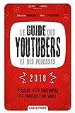 """Afficher """"Le guide des youtubers et des podcasts 2018"""""""
