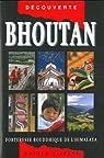 Guide Bhoutan : Forteresse bouddhique de l'Himalaya par Pommaret