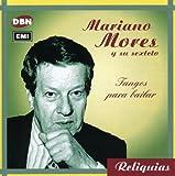 Songtexte von Mariano Mores - Reliquias: Tangos para bailar