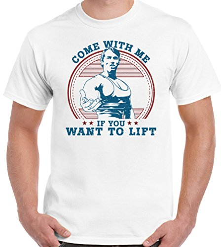 T-Shirt Junky T-shirt humoristique pour hommes avec inscription en anglais « Come With Me If You Want To Lift » (clin d'œil à Arnold Schwarzenegger) -  blanc - Medium
