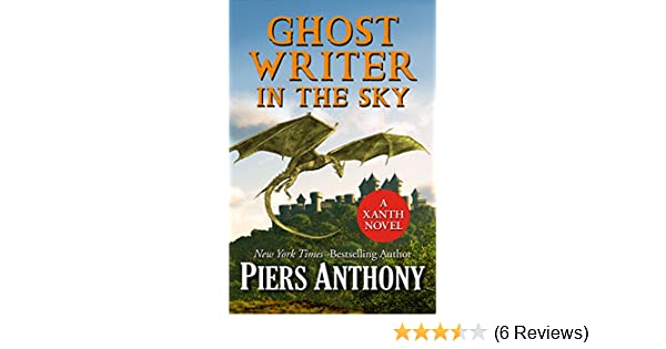 Ghost writer in the sky the xanth novels book 41 ebook piers ghost writer in the sky the xanth novels book 41 ebook piers anthony amazon kindle store fandeluxe Choice Image