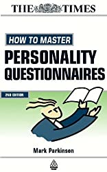 How to Master Personality Questionnaires: And Discover Which Career Best Suits You! (Testing Series) by Mark Parkinson (2000-09-01)