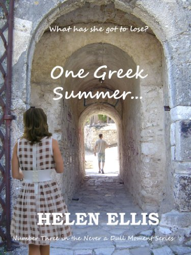 One Greek Summer  (Never a Dull Moment Book 3)