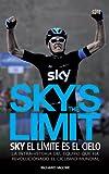 Image de Sky's the Limit. Sky, el límite es el cielo.
