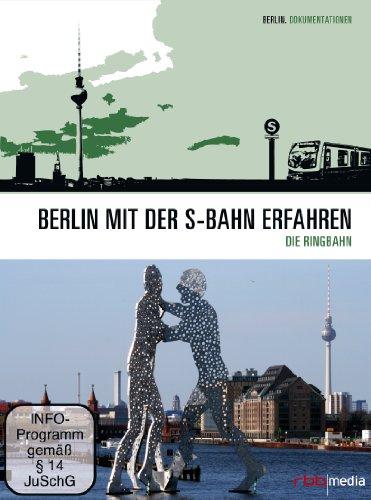 Der Ring - Berlin mit der S-Bahn erfahren