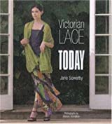 Victorian Lace Today by Jane Sowerby (2006-11-01)