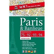 Paris & Banlieue (75-92-93-94) - Plan de Paris par arrondissement et des 3 départements de la Petite Couronne