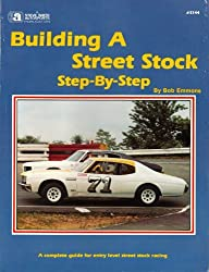 Building a Street Stock Step By Step (S144) by Bob Emmons (1993-06-01)