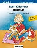 Beim Kinderarzt: Kinderbuch Deutsch-Türkisch mit Wort-Bild-Leiste auf jeder Seite