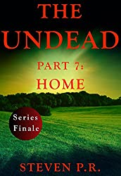 The Undead - Part 7: Home (English Edition)