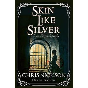 Skin Like Silver: A Tom Harper Victorian Police Procedural (A Tom Harper Mystery)